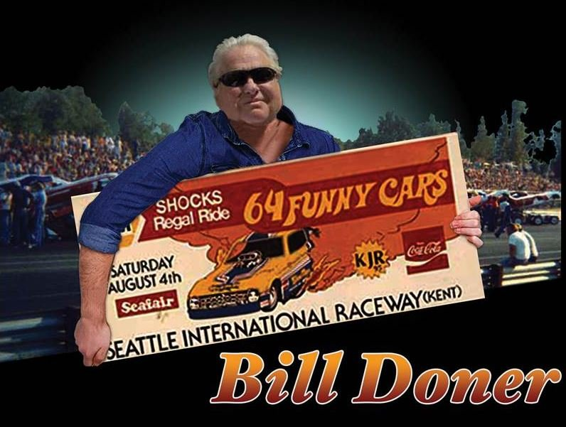 Bill Doner made a name for himself in the 1970a as the promoter of massive 64-funny car race extravaganzas