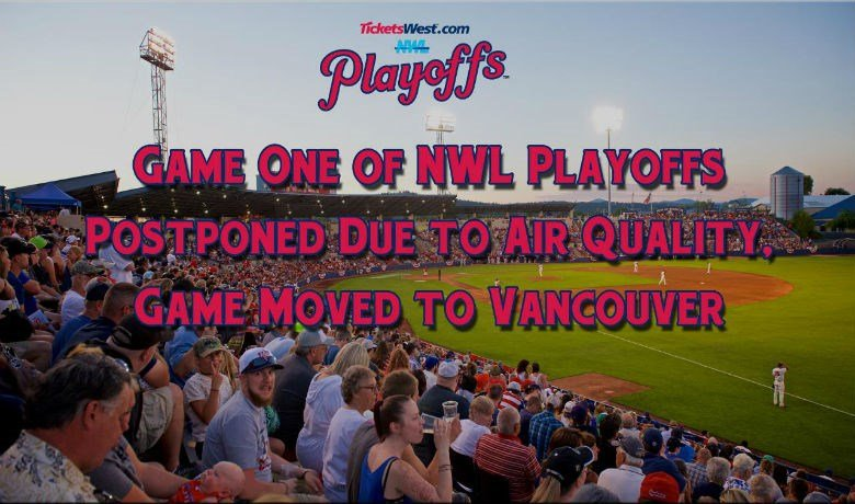 Game one is now scheduled for Wednesday in Vancouver. Photo: Spokane Indians